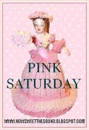 Pink Saturdays