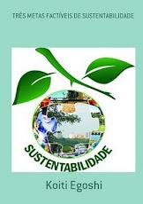 Três Metas Factíveis de Sustentabilidade