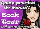 Book Tour - Recanto da Chefa