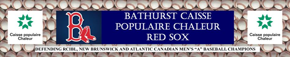 The Bathurst Caisse Populaire Chaleur Red Sox
