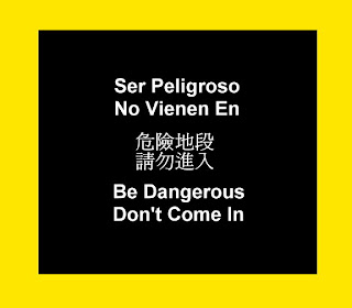 Be dangerous, don't come in