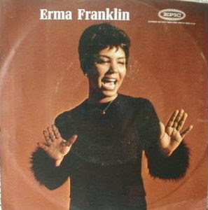 Erma Franklin - Gotta Find Me A Lover (24 Hours A Day) / Change My Thoughts From You
