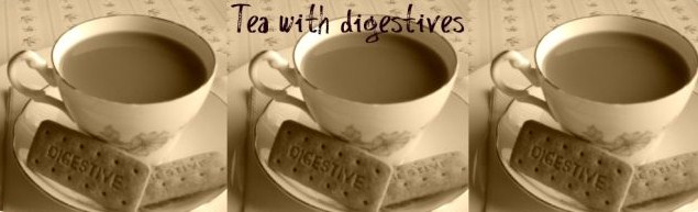 Tea with digestives