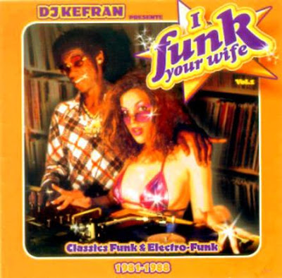 DJ%20KEFRAN%20-funk%20your-wife%20vol%201%20copie.jpg