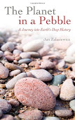 The Planet in a Pebble by J.A.Zalasiewicz