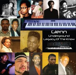 "Glenn Underground ""Legacy of The Know"""