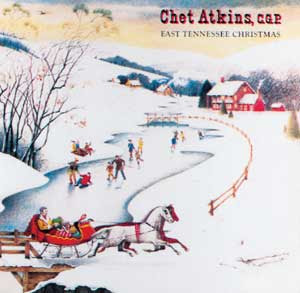 Chet Atkins - East Tennessee Christmas