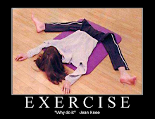 Winner 2008 Best Exercise Quote Contest