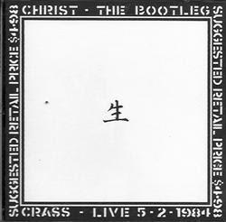 http://1.bp.blogspot.com/_vn9OgEu5bdE/Sm__hquRQ_I/AAAAAAAAAb8/8PG04GeOJqc/s320/Crass+Christ+The+Bootleg.jpg