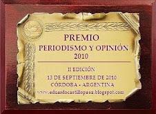 """PREMIO """"PERIODISMO Y OPINIÓN 2010"""" AL MEJOR BLOG DE ANÁLISIS:"""
