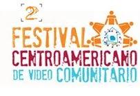 SEGUNDO FESTIVAL CENTROAMERICANO DE  VIDEO COMUNITARIO