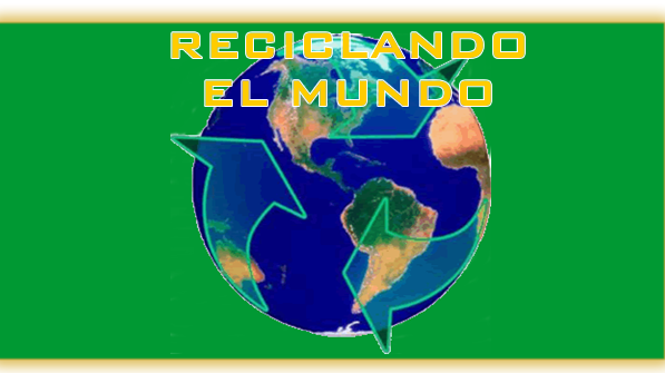 El Reciclaje