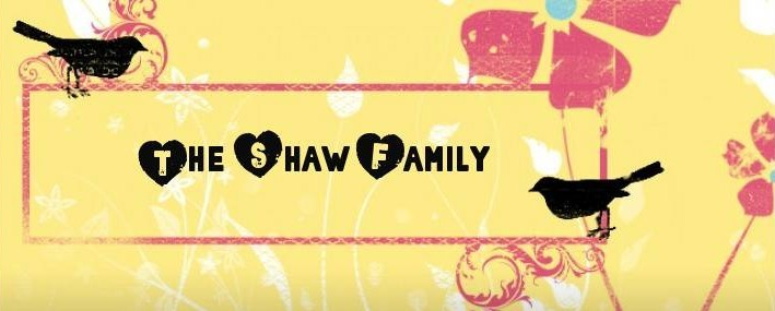 THE SHAW FAMILY