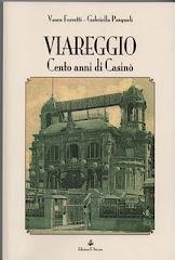 Viareggio , cento anni di Casinò