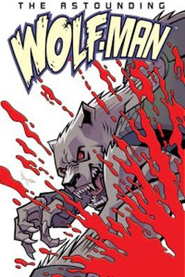 Astounding Wolfman Robert Kirkman