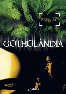 Gotholàndia de Pep Blay