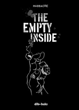 The Empty Inside - Massacre