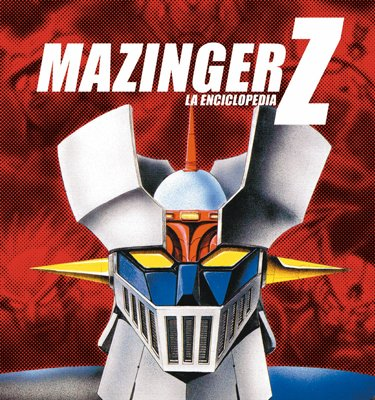 Mazinger Z: La enciclopedia