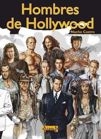 Hombres de Hollywood - Nacho Castro