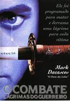 Baixar Filme O Combate - Lágrimas do Guerreiro DVDRIp H264 Dublado (1996)