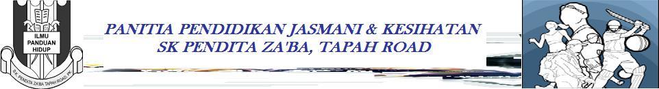 Panitia Pendidikan Jasmani & Kesihatan SK Pendita Zaaba, Tapah Road