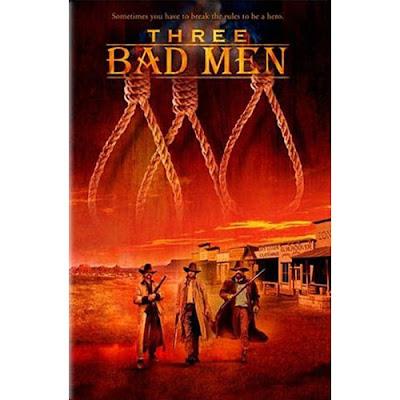 Three Bad Men movie