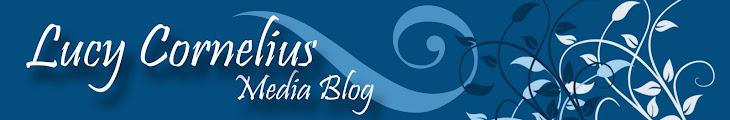 Lucy Cornelius' Media Blog