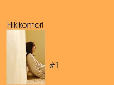 Hikikomori - # 1