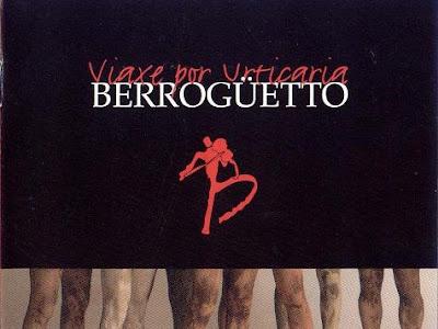 Berrogüetto - Viaxe Por Urticaria