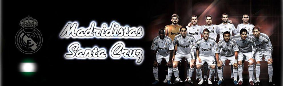 Madridistas Santa Cruz