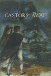 Castors Away