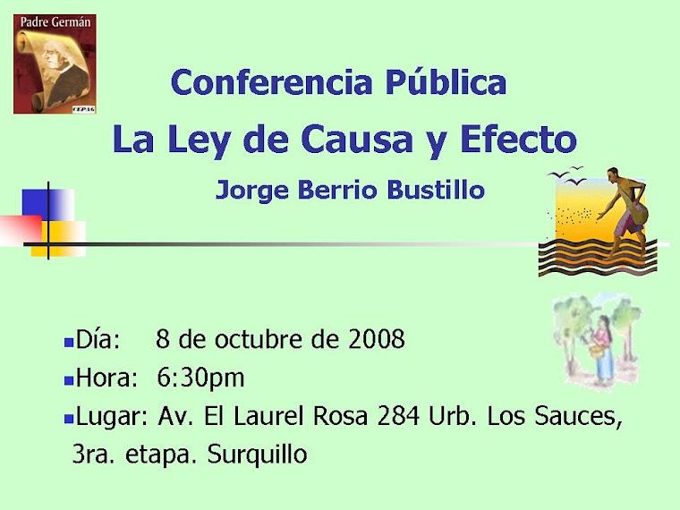 CONFERENCIA PÚBLICA: LA LEY DE CAUSA Y EFECTO