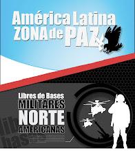 No a las Bases Militares Yanquis en América Latina