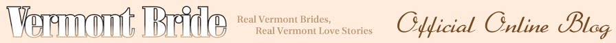 Vermont Weddings - Vermont Bride Magazine