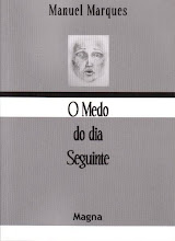 o medo do dia seguinte - manuel marques