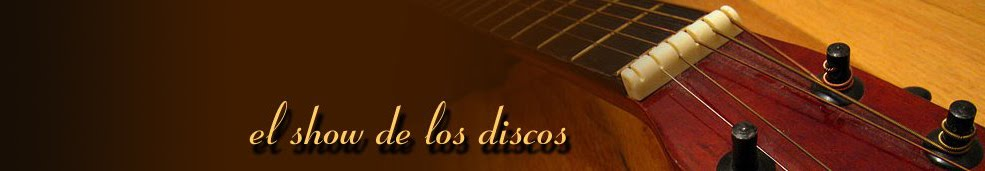 El Show de los Discos