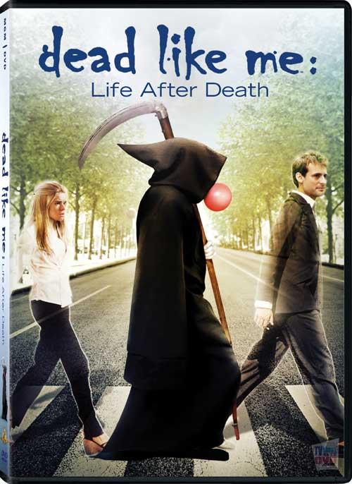 Dead Like Me: Life After Death / Мъртъв като мен: Живот след смъртта (2009)