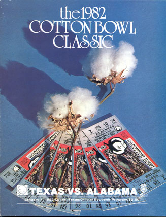 1982 Cotton Bowl Program - #6 Texas 14 #3 Alabama 12 - January 1, 1982