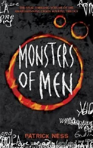 Monsters of Men: Chaos Walking (Book 3) by Patrick Ness