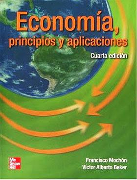 Economía Principios y Aplicaciones por Francisco Mochon