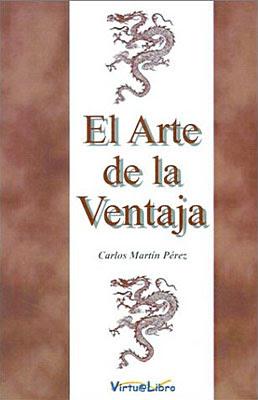 El arte de la ventaja El Arte de la Ventaja   Carlos Martín Pérez