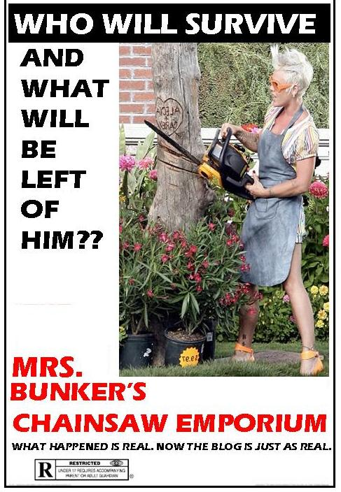 Mrs. Bunker's Chainsaw Emporium