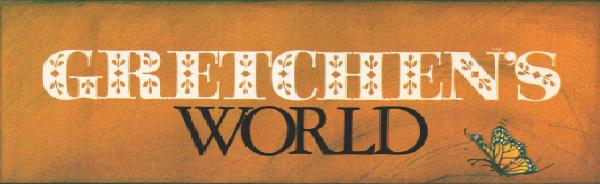 Gretchen&#39;s World