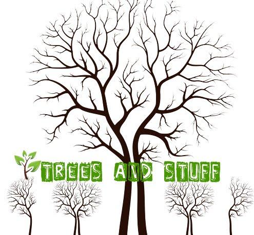 Trees 'n Stuff
