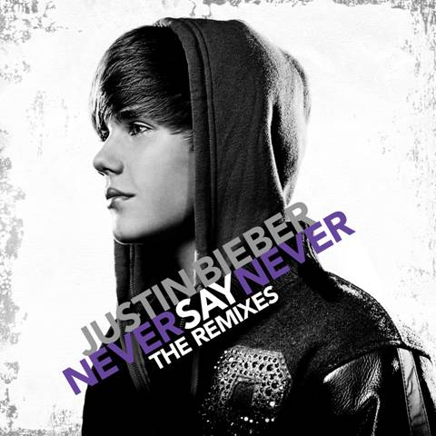 justin bieber cd cover never say never. hair justin bieber never say