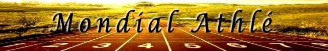 Mondial Athlé : Blog sur l'athlétisme