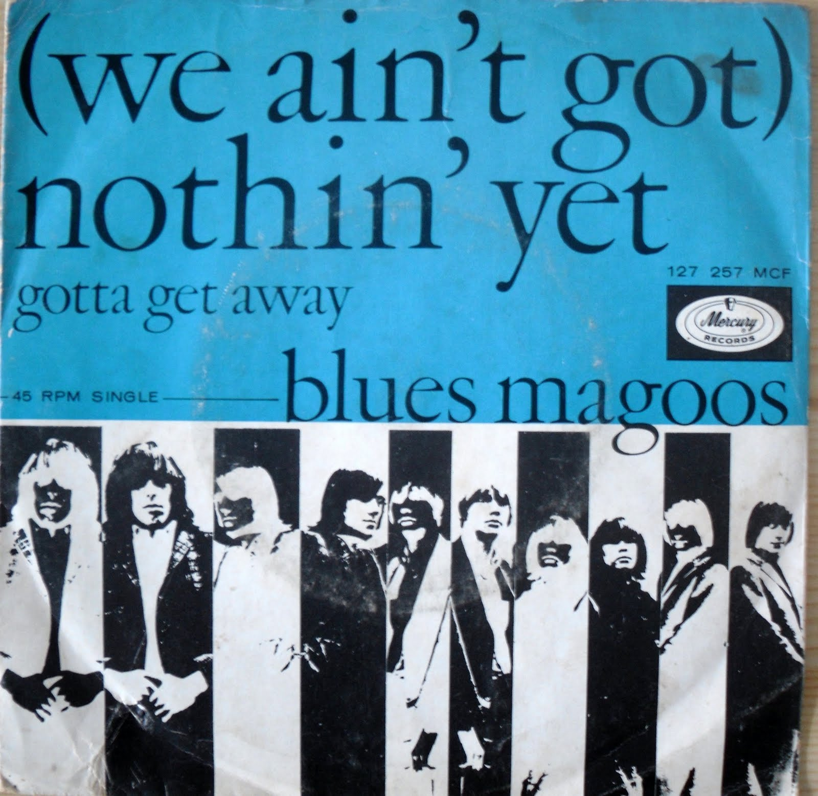 Blues Magoos We Aint Got Nothing Yet Tobacco Road