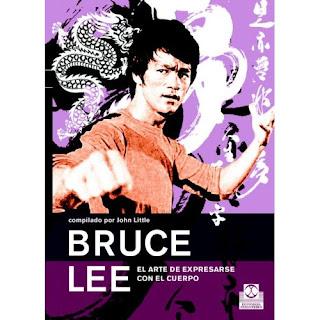 Secretos de Bruce Lee - EL ARTE DE EXPRESARSE CON EL CUERPO