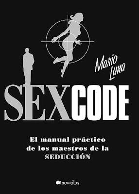 sex code: la biblia de la seducción