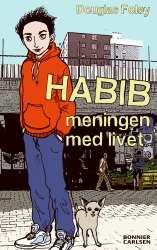 HABIB Vad är meningen med livet Habib